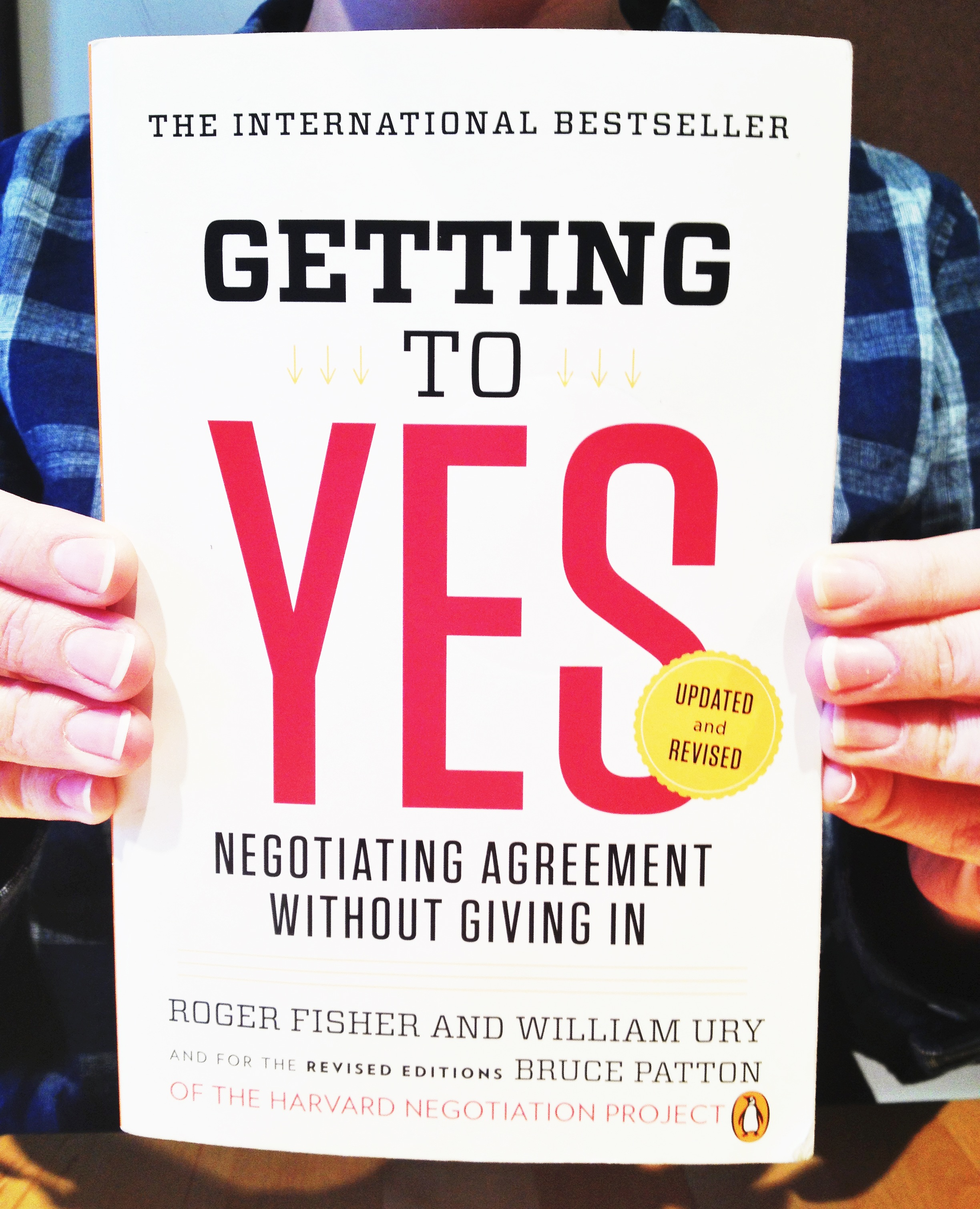 getting to yes book resume Citation: fisher, roger and william ury getting to yes: negotiating agreement  without giving in, 3rd ed new york, ny: penguin books, 2011.